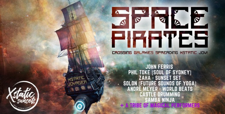 Xstatic Sunsets presents.. Space Pirates!